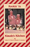 Kookin' in Klaude's Kitchen, Albert M. Pence and Claude H. Leasman, 0962223700