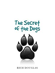 The Secret of the Dogs