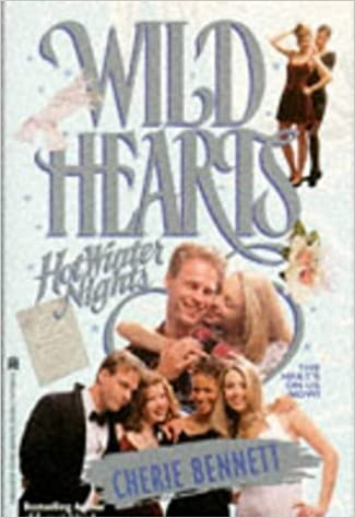 Book HOT WINTER NIGHTS (WILD HEARTS 6) by Cherie Bennett (1994-12-01)