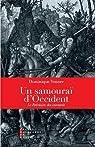Un samouraï d'Occident : Le bréviaire des insoumis par Venner