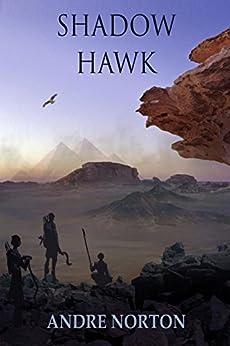 Shadow Hawk by [Norton, Andre]