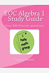 EOC Algebra 1 Study Guide: A study guide for students learning algebra 1 Paperback