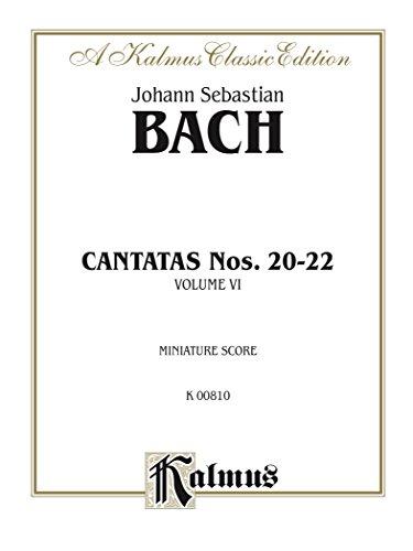 Cantatas No. 20-22, Volume VI: Chorus/Choir Worship Collection (Miniature Score) (Kalmus Edition) (German Edition)