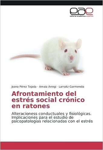 Afrontamiento del estrés social crónico en ratones ...