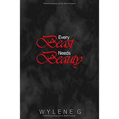 Every Beast Needs Beauty (French Edition)