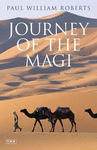 Journey of the Magi: Travels in Search of the Birth of Jesus; New Edition PDF