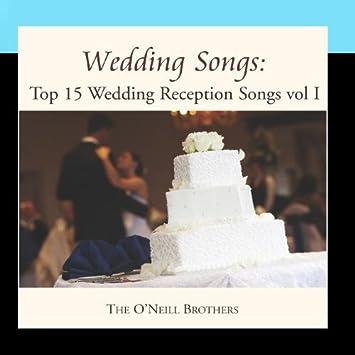 Wedding Reception Songs.Wedding Songs Top 15 Wedding Reception Songs Vol I