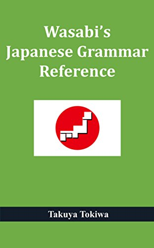 Wasabis japanese grammar reference with audio files kindle wasabis japanese grammar reference with audio files by tokiwa takuya fandeluxe Image collections
