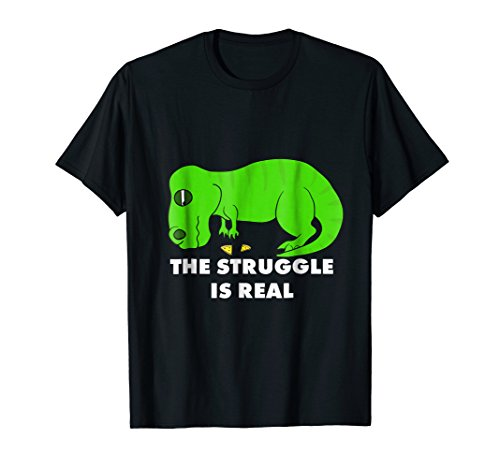 Funny T Rex T Shirt - The Struggle