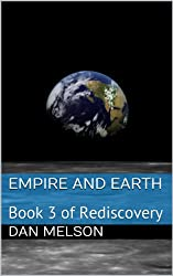 Empire and Earth: Book 3 of Rediscovery