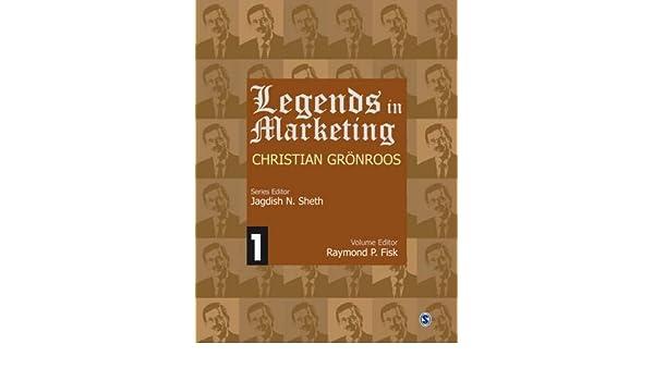 Legends in Marketing: Christian Gronroos: Amazon.es: Jagdish N. Sheth: Libros en idiomas extranjeros