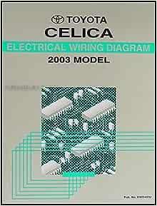 2003 Toyota Celica Wiring Diagram Manual Original: Toyota: Amazon.com: BooksAmazon.com
