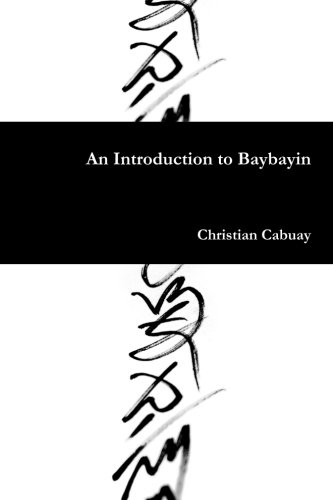 An Introduction to Baybayin: Christian Cabuay: 9781105422287 ...