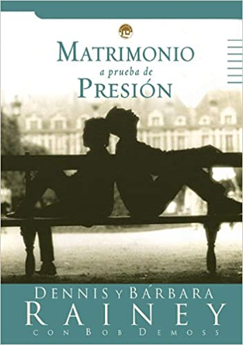Buy Matrimonio a Prueba de Presion/Pressure Proof Your
