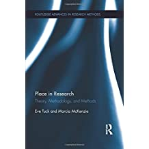 Place in Research: Theory, Methodology, and Methods