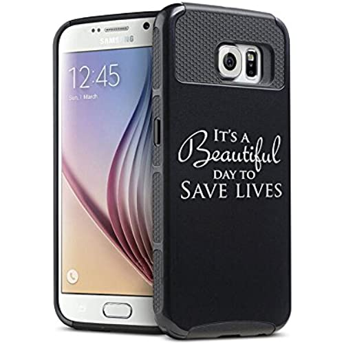 Samsung Galaxy S7 Shockproof Impact Hard Soft Case Cover It's A Beautiful Day To Save Lives (Black) Sales