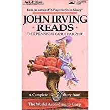 John Irving Reads 'Pension Grillparzer'