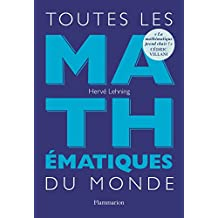 Toutes les mathématiques du monde (Sciences)