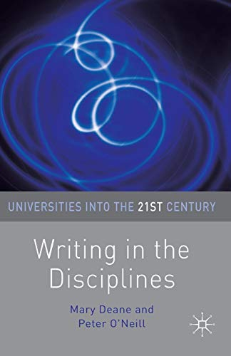 Writing in the Disciplines (Universities into the 21st Century)