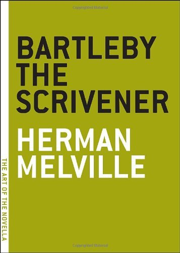 Bartleby the Scrivener: A Story of Wall Street (The Art of the Novella series) by Herman Melville (2004-05-01)