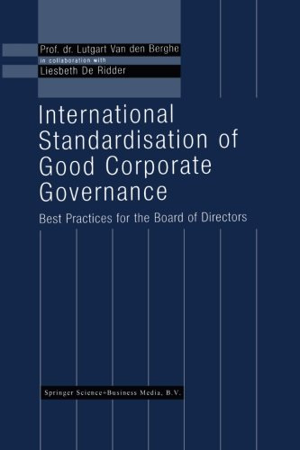 International Standardisation of Good Corporate Governance: Best Practices for the Board of Directors