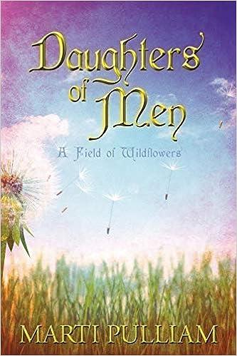 Daughters of Men: A Field of Wildflowers