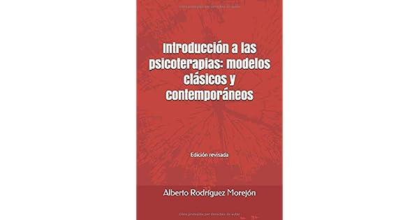 Amazon.com: Introducción a las psicoterapias: modelos ...