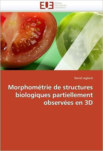 Livre gratuits Morphométrie de structures biologiques partiellement observées en 3D epub, pdf