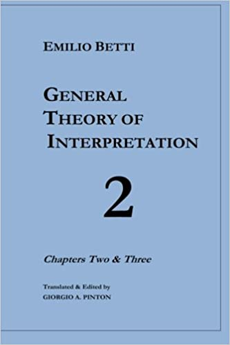 General Theory of Interpretation: Chapters 2 and 3 (Volume 2)