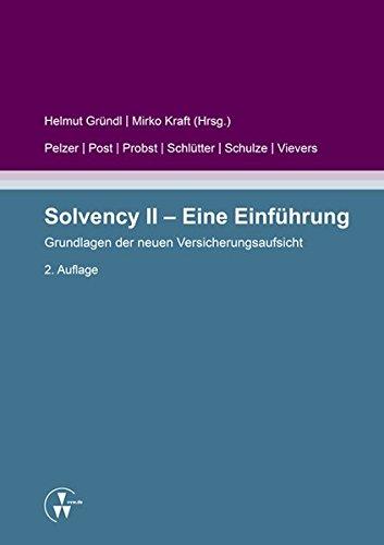 Solvency II - Eine Einführung: Grundlagen der neuen Versicherungsaufsicht Taschenbuch – 18. August 2016 Helmut Gründl Mirko Kraft Thomas Post Andreas Probst