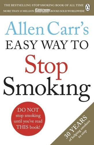 Allen Carr's Easy Way to Stop Smoking: Revised Edition (Best Way To Stop Smoking Cigarettes)