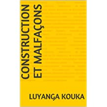 Construction et Malfaçons (French Edition)