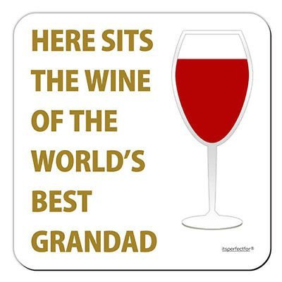 Drinks Coaster itsperfectfor Here Sits The Wine of the Worlds Best Grandad red
