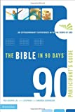 The Bible in 90 Days Participant's Guide, Ted Cooper, 031026684X