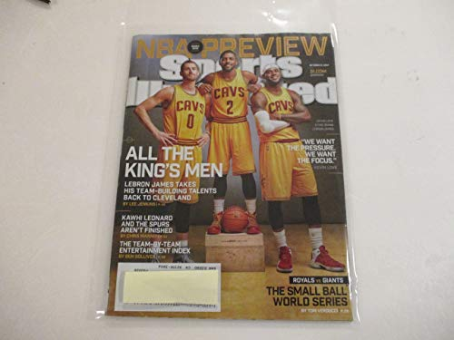 OCTOBER 27, 2014 SPORTS ILLUSTRATED FEATURING KEVIN LOVE, KYRIE IRVING, AND LEBRON JAMES *ALL THE KING'S MEN -LEBRON TAKES HIS TEAM-BUILDING TALENTS BACK TO CLEVELAND -BY LEE JENKINS* *NBA PREVIEW*