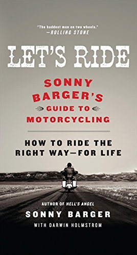 Let's Ride: Sonny Barger's Guide to Motorcycling PDF