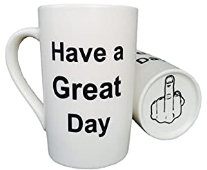 MAUAG Funny Christmas Gifts - Funny Porcelain Coffee Mug Have a Great Day with Middle Finger on the Bottom Funny Ceramic Cup, Best Office Cup & Birthday Gag Gifts, 13 Oz