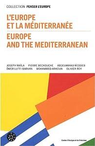 L'Europe et la Méditerranée : Edition bilingue français-anglais par Centre d'analyse et de prévision France
