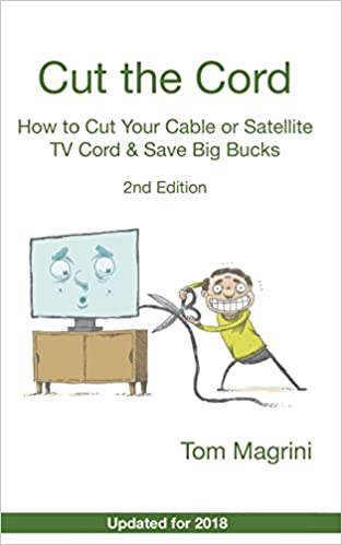 How to Cut Your  Cable or Satellite TV Cord  /& Save Big Bucks Cut the Cord