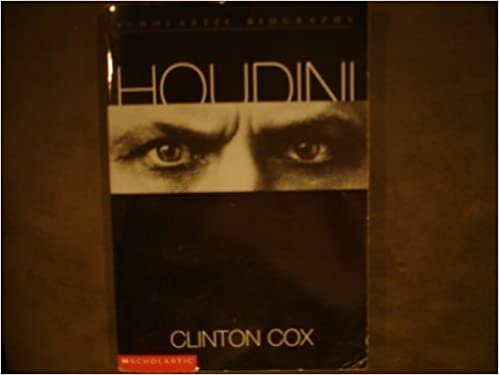 Houdini: Master of Illusion by Clinton Cox (2001-08-01)