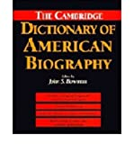 img - for [ The Cambridge Dictionary of American Biography (New) By Bowman, John S ( Author ) Hardcover 1995 ] book / textbook / text book