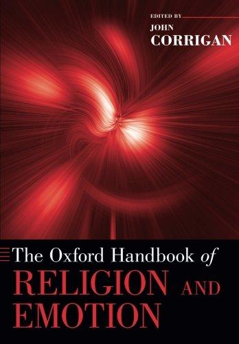 The Oxford Handbook of Religion and Emotion (Oxford Handbooks)