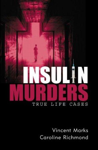 Insulin Murders : True Life Murders by Vincent Marks (26-Apr-2007) Paperback