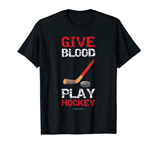 Give Blood, Play Hockey Shirt. Funny Hockey T-shirts