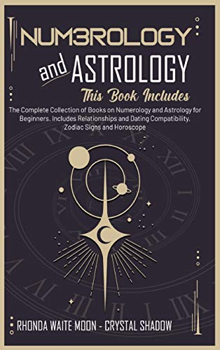 Numerology and Astrology: 2 Books in 1. The