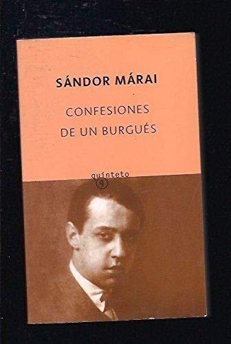 Confesiones de un burgués (Quinteto Bolsillo) Sándor Márai