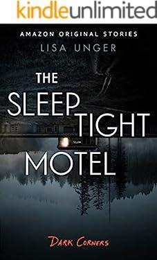 The Sleep Tight Motel (Dark Corners collection)