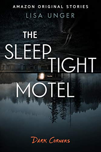 The Sleep Tight Motel (Dark Corners