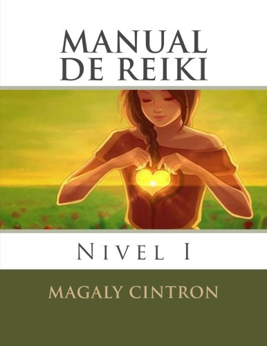 Manual De Reiki: Nivel I (Volume 1)  [Cintron, Magaly] (Tapa Blanda)