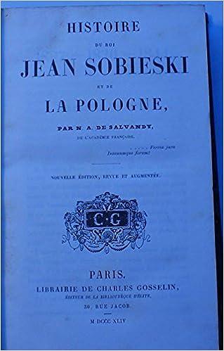 En ligne Histoire de Jean Sobienski et de la Pologne pdf ebook